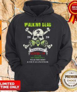 Skull Mask Walking Dead 2020 Pandemic Covid 19 In Case Of Emergency Hoodie