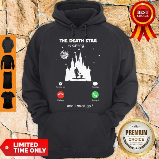 Madalorian And Baby Yoda The Death Star Is Calling And I Must Go Hoodie