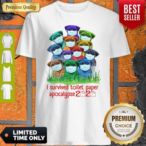 Awesome Pug I Survived Toilet Paper Apocalypse 2020 Shirt