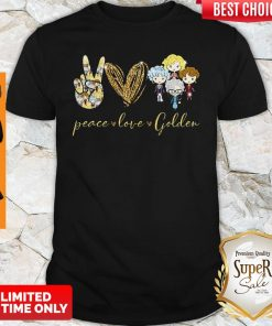 Funny Peace Love Golden Shirt