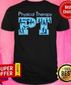 Awesome Physical Therapist Physical Therapy PT Month Shirt