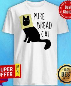 Nice Pure Bread Cat Funny Shirt