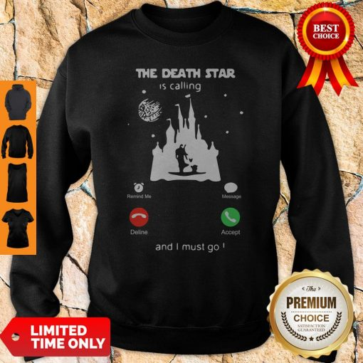 Madalorian And Baby Yoda The Death Star Is Calling And I Must Go Sweatshirt