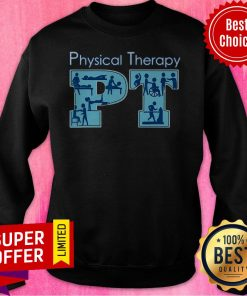 Awesome Physical Therapist Physical Therapy PT Month Sweatshirt