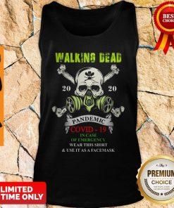 Skull Mask Walking Dead 2020 Pandemic Covid 19 In Case Of Emergency Tank Top
