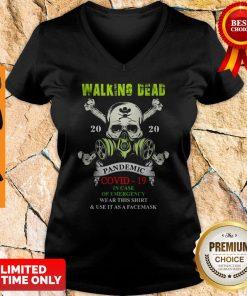 Skull Mask Walking Dead 2020 Pandemic Covid 19 In Case Of Emergency V-neck