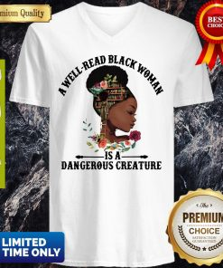 Official A Well Read Black Woman Is A Dangerous Creature V-neck