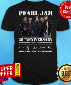 Pearl Jam 30nd Anniversary 1990 2020 Thank You For The Memories Shirt