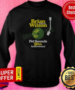 Awesome Brian Wilson Pet Sounds 50th Anniversary Sweatshirt
