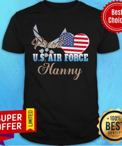 Nice American Flag Independence Day Proud U.S.Air Force Nanny Heart Shirt