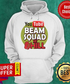 Nice Beam Squad Merch And Hill Hoodie