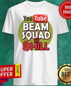 Nice Beam Squad Merch And Hill Shirt