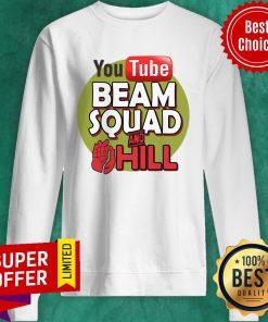 Nice Beam Squad Merch And Hill Sweatshirt