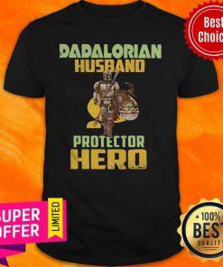 Official Dadalorian Husband Protector Hero Shirt