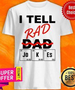 Premium I Teel Rad Dad Jokes Shirt