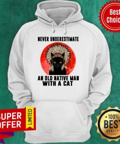 Official Native Never Underestimate An Old Man With A Cat Vintage Hoodie