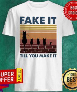 Official Vintage Fake It Till You Make It Cat ShirtOfficial Vintage Fake It Till You Make It Cat Shirt