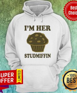 Awesome I'm Her Studmuffin Hoodie