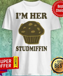 Awesome I'm Her Studmuffin Shirt