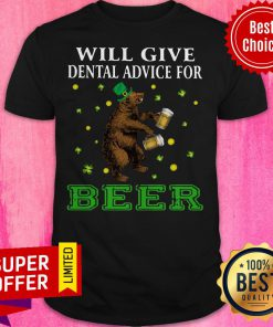 Awesome St. Patrick's Bear Will Give Dental Advice For Beer Shirt