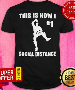Awesome The Elf This Is How I 1 Social Distance Shirt