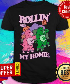 Official Casual Care Bear Rollin' With My Homie Shirt