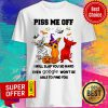 Chihuahua Halloween Piss Me Of I Will Slap You So Hard Even Google Won't Be Able To Find You Shirt