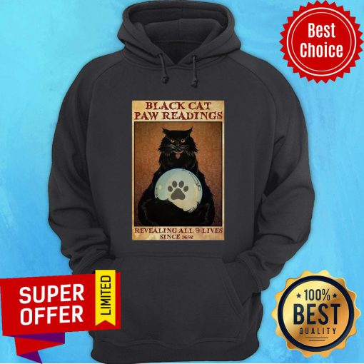 Funny Black Cat Paw Reading Revealing All 9 Lives Since 1692 Hoodie