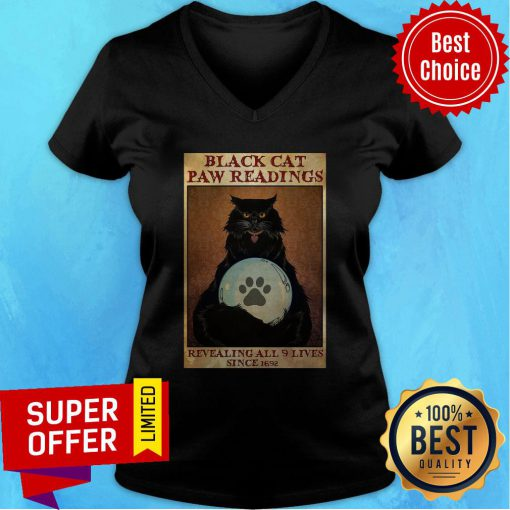 Funny Black Cat Paw Reading Revealing All 9 Lives Since 1692 V-neck