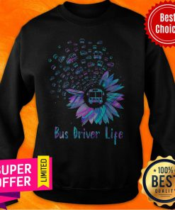 Funny Bus Driver Life Sweatshirt