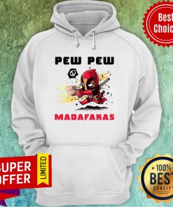 Premium Deadpool Pew Pew Madafakas Hoodie