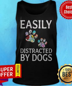 Premium Easily Distracted By Dogs Tank Top
