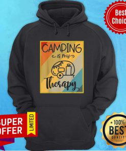 Funny Camping Is My Therapy Hoodie
