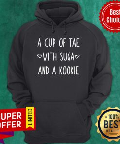 Premium A Cup Of Tea With Suga And A Kookie Hoodie