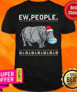 Official Hippopotamus Ew People Ugly Christmas Shirt