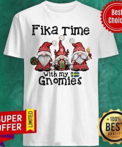 Nice Fika Time With My Gnomies Christmas Shirt