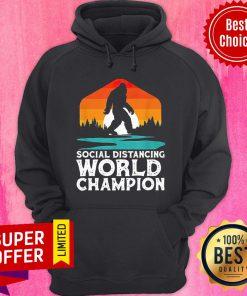 Bigfoot Social Distancing World Champion Sasquatch Vintage Hoodie