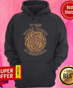 Los Angeles Basketball 17 Time World Champs Word Cloud BBall Hoodie