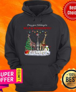 May Your Holidays Be Giraffe Wild And Wonderful Gift For Giraffe Lover Christmas Hoodie