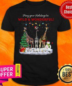 May Your Holidays Be Giraffe Wild And Wonderful Gift For Giraffe Lover Christmas Shirt