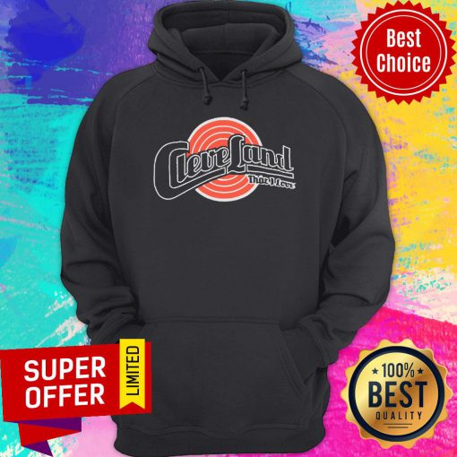 Nice Cleveland That I Love Hoodie
