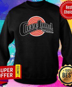Nice Cleveland That I Love Sweatshirt