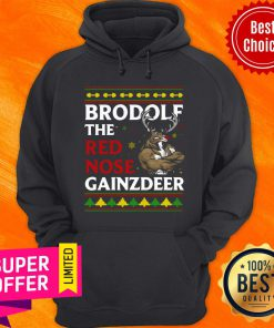 Premium Brodolf The Red Nose Gainzdeer Christmas Hoodie