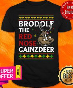 Premium Brodolf The Red Nose Gainzdeer Christmas Shirt