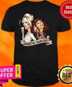 Funny Sweetie Darling Shirt