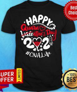 Nice Happy Quarantined Valentine's Day 2021 Cna Life Shirt