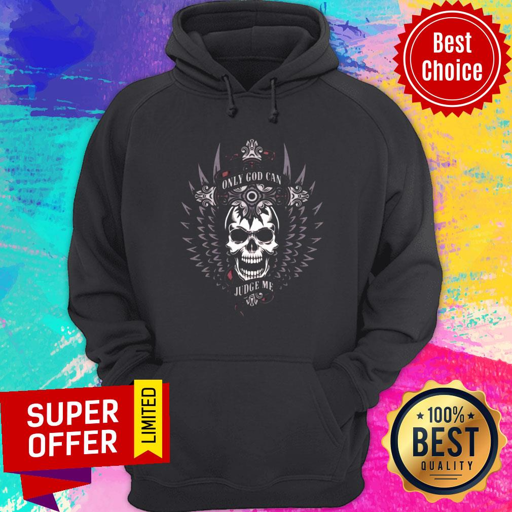 Official Only God Can Judge Me Hoodie