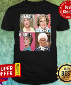 Official Savage Classy Bougie Ratchet Shirt
