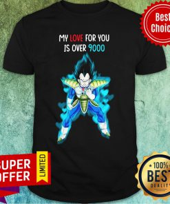 Premium Vegeta Blue My Love For You Is Over 9000 Shirt