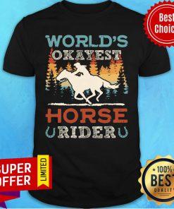 Premium World's Okayest Horse Rider Vintage Retro Shirt